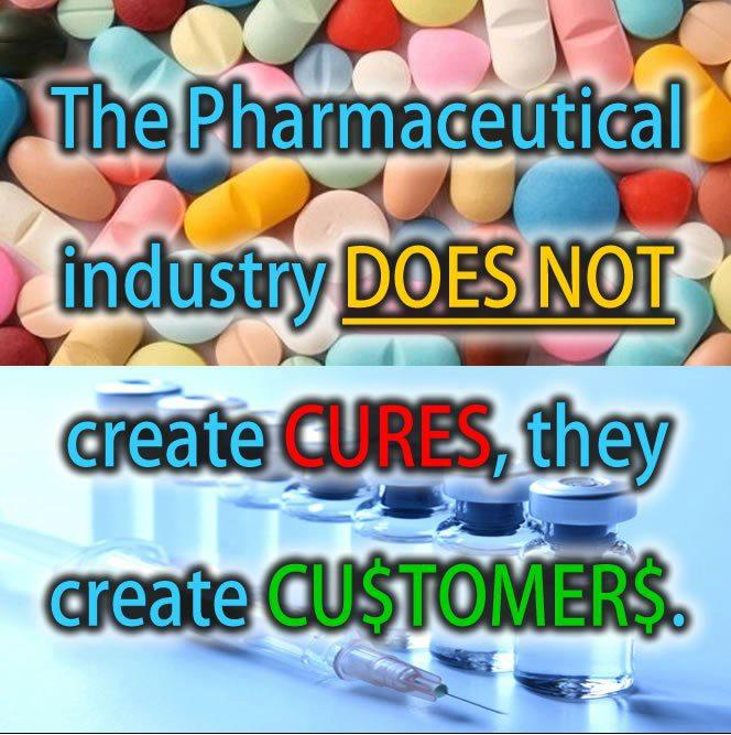 Pharma creates customers not cures